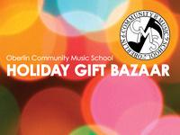 Oberlin Community Music School Annual Holiday Gift Bazaar