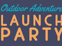 Outdoor Adventure Launch Party