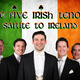 The Five Irish Tenors: Salute To Ireland