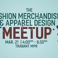 2017 Fashion Merchandising & Apparel Design Meetup