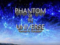 Planetarium Show: Phantom of the Universe