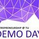 Entrepreneurship @ TU Demo Day