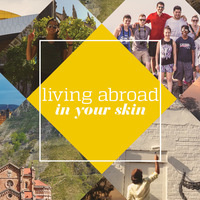 Living Abroad in Your Skin: Student Panel