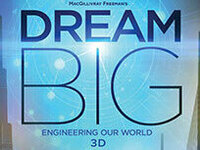 Dream Big: Engineering Our World 3D