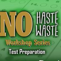 NO Haste NO Waste: Test Preparation