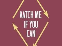 KATch Me If You Can