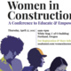 Women in Construction: A Conference to Educate & Empower