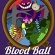 Blood Ball: Through the Looking Glass