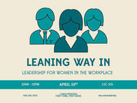 "Leadership Over Lunch: ""Leaning Way In: Leadership for Women in the Workplace"""