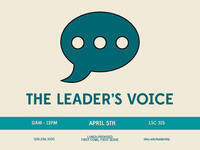 Leadership Over Lunch: The Leader's Voice