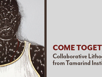 Come Together: Collaborative Lithographs from the Tamarind Institute