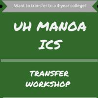 UH Manoa ICS Transfer Workshop