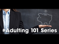 Adulting 101 Series: Real Estate & Home Buying