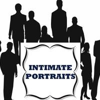 """Intimate Portraits"""