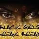 Black Girls Break Bread
