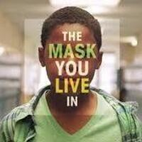 Documentary Film Screening: The Mask You Live In