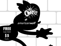 The O'My's and American Wolf at HAUS