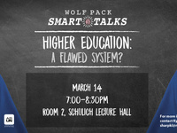 Wolf Pack Smart Talks - Higher Education: A Flawed System?