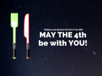 Religious & Spiritual Life End of Year BBQ: May the 4th be with You!
