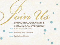 Student Government Association  SPRING INAUGURATION & INSTALLATION CEREMONY