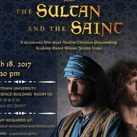 "Film screening and panel discussion: ""The Sultan & the Saint"""