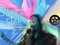 Jesus Christ Superstar Sing-a-long