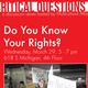 Critical Questions: Do You Know Your Rights?