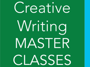 Creative Writing Master Classes