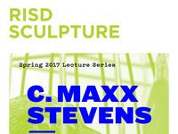 Sculpture Department: Visiting Artist, C. Maxx Stevens