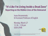It's Like I'm Living Inside a Dead Zone: Reporting on the Hidden Lives of the Uninsured