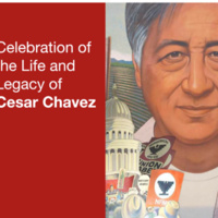 Celebration of the Life and Legacy of Cesar Chavez