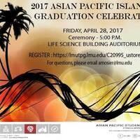 2017 Asian Pacific Islander Graduation Celebration Ceremony
