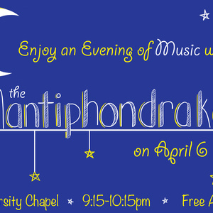 An Evening of Music - Mantiphondrakes Spring Concert