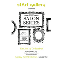 "Salon Series: Gordon McCray, ""The Art of Collecting"""