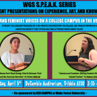 WGS S.P.E.A.K. Series (Student Presentations on Experience, Art, and Knowledge): ​Islam and Feminist Voices on a College Campus in the US South​