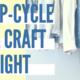 Upcycle & Craft Night