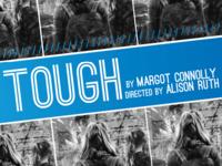 Tough - Iowa New Play Festival 2017