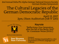 The Cultural Legacies of the German Democratic Republic: A Symposium