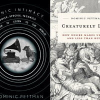 Sonic Intimacy + Creaturely Love - Book Party for Two New Titles by Dominic Pettman