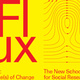 Flux: State(s) of Change—Anthropology Graduate Student Conference