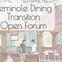 Seminole Dining Transition Open Forum