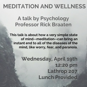"Professor Rick Braaten: ""Meditation and Wellness"""