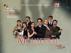 E-52 Present: The Mousetrap