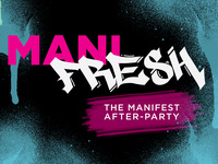 ManiFresh: the Manifest After-Party