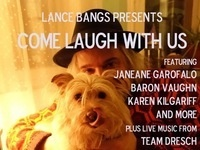 Lance Bangs Presents: Come Laugh With Us