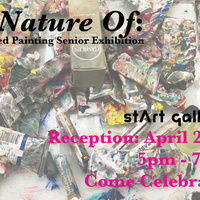 The Nature Of: Advanced Painting Senior Exhibition