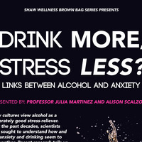 "Professor Martinez and Alison Scalzo '16: ""Drink More, Stress Less?: Links Between Alcohol and Anxiety"""