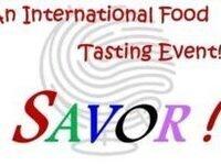 Savor! An International Food Tasting Event