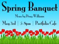 Spring Banquet at the Portfolio Cafe