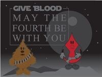 Blood Drive — May the 4th be with you